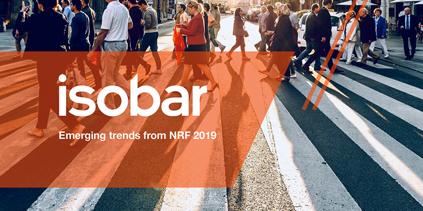 Bricks and mortar here to stay, says Isobar NRF 2019 retail