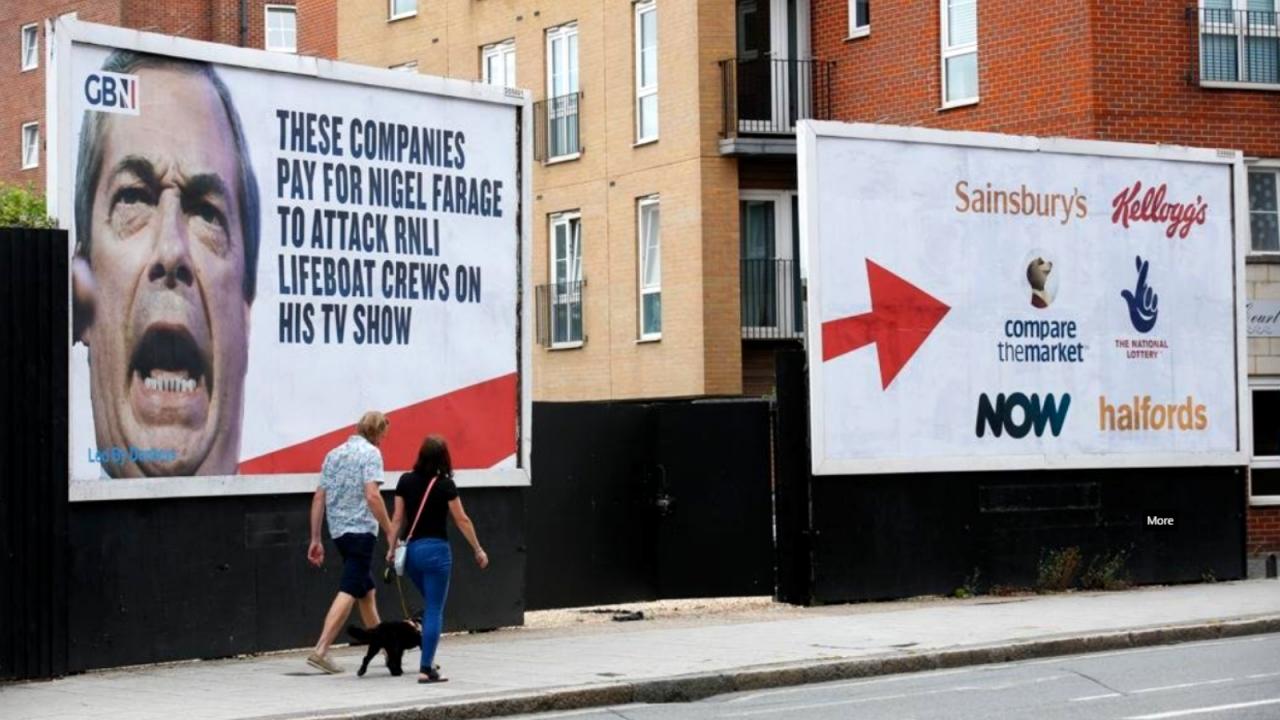Led By Donkeys billboards pressure brands still funding GB News after Farage hire